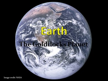 Earth: The Goldilocks Planet